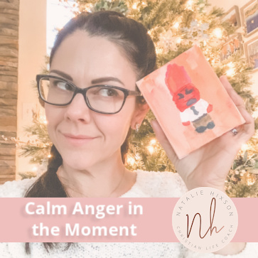 How to Calm Anger in the Moment