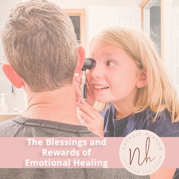 The Blessings and Rewards of Emotional Healing
