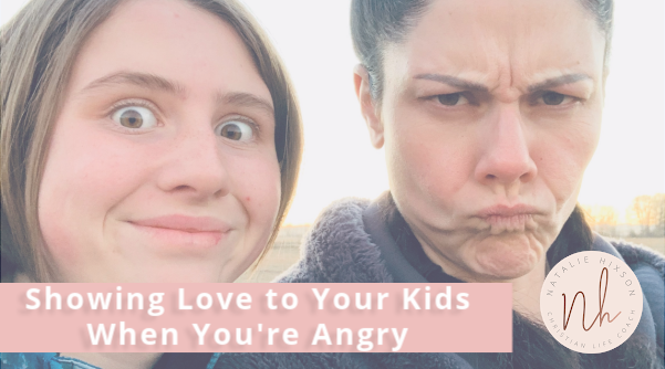 A quick read on showing love to your kids when you're angry!