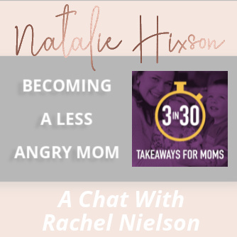 Becoming A Less Angry Mom