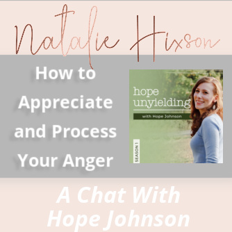 How to Appreciate and Process Your Anger
