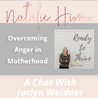 Overcoming Anger in Motherhood
